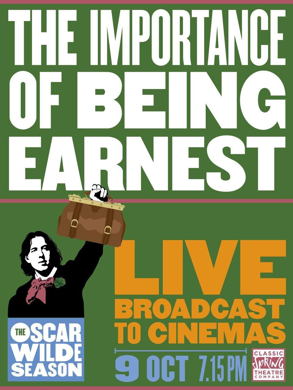 Oscar Wilde Live: The Importance of Being Earnest