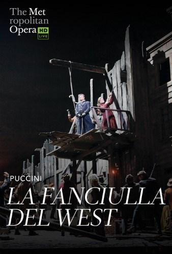 Met Opera Live: La Fanciulla Del West
