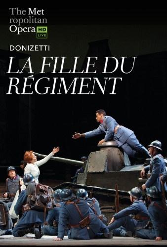 Met Opera Live: La Fille Du Regiment