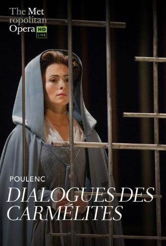 Met Opera Live: Dialogues Des Carmelites